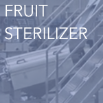fruit sterilizer